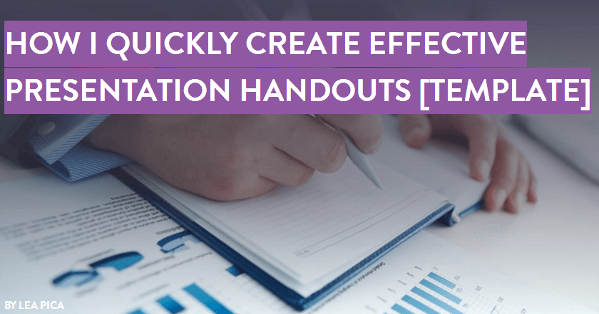 how to quickly create an effective presentation handout